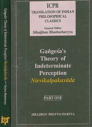 Gangesa's Theory of Indeterminate Perception Nirvikalpakavada (Set of 2 Volumes)