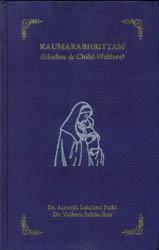 Kaumarabhrityam (Mother and Child Welfare) Based on Original Sanskrit Texts