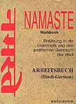 Namaste: Einfuhrung in die Grammatik und den praktischen Gebrauch des Hindi Arbeitsbuch (Hindi-German)