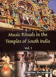 Music Rituals in the Temples of South India Vol. 1