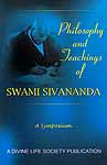 Philosophy and Teachings of Swami Sivananda – A Symposium