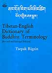 Tibetan ? English Dictionary of Buddhist Terminology (Revised and Enlarged Edition)