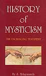 History of Mysticism (The Unchanging Testament)