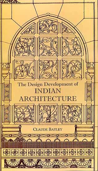 The Design Development Of Indian Architecture