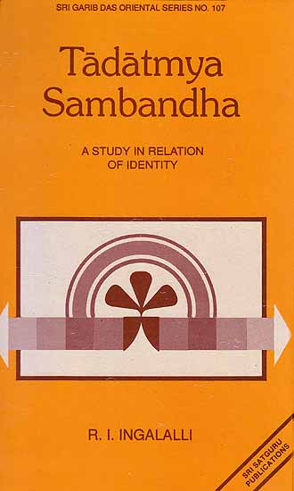 Tadatmya Sambandha – A Study in Relation of Identity