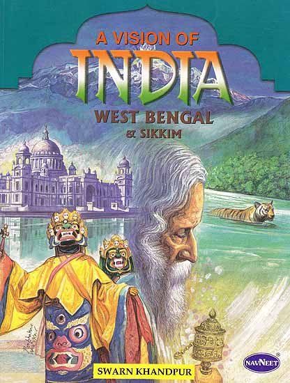 A Vision of India: West Bengal and Sikkim