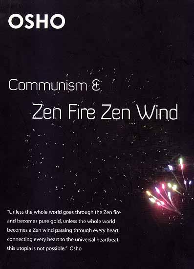 Communism and Zen Fire Zen Wind