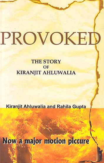Provoked: The Story of Kiranjit Ahluwalia