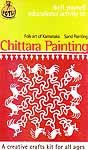 Chittara Painting Folk Art of Karnataka + Sand Painting (Do it Yourself Educational Activity Kit)