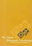 Om Namo Bhagavate Vasudevaya
