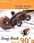 Selected Hindi Songs with Notations Chords Song Book Best of 90's