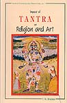 Impact of Tantra on Religion and Art