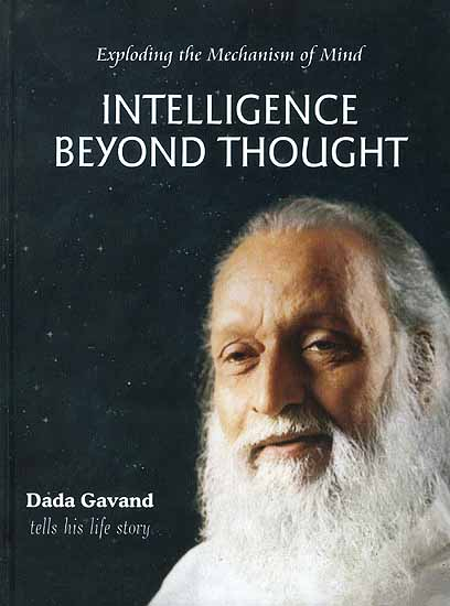 Intelligence Beyond Thought: Exploding the Mechanism of Mind