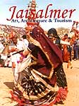 Jaisalmer Art, Architecture and Tourism
