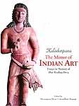 Kaladarpana - The Mirror of Indian: Art Essays in Memory of Shri Krishna Deva