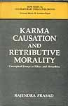 Karma, Causation and Retributive Morality (Conceptual Essays in Ethics and Metaethics)