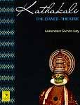 Kathakali The Dance-Theatre