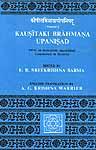 Kausitaki Brahmana Upanisad (With an anonymous unpublished Commentary in Sanskrit)