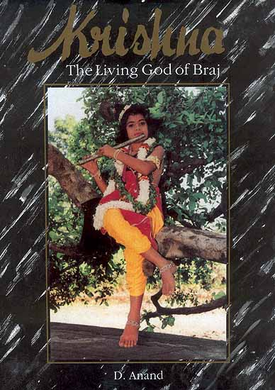 Krishna The Living God of Braj
