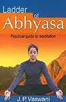 Ladder of Abhyasa (Practical Guide to Meditation)