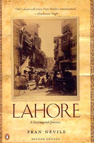 Lahore A Sentimental Journey