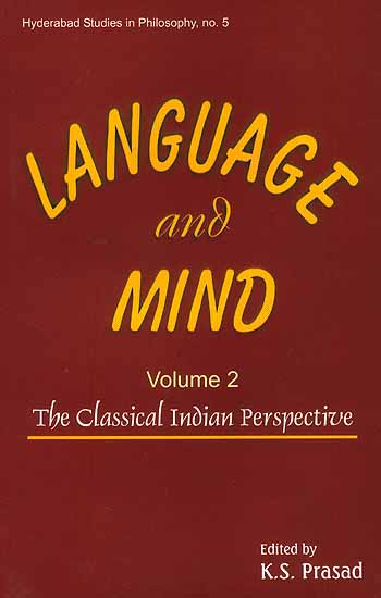 Language and Mind (Volume 2): The Classical Indian Perspective