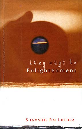 Lazy Ways to Enlightenment