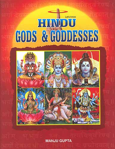 Let's Know Hindu Gods & Goddesses