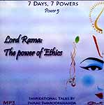 Lord Rama: The Power of Ethics (7 Days, 7 Powers) (Power 5) (MP3): Inspirational Talks by Swami Swaroopananda