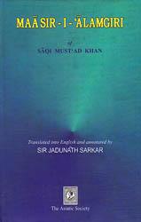 MaaSir-I-'Alamgiri of Saqi Mustad Khan