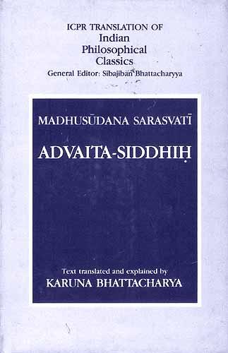 Madhusudana Sarasvati:Advaita-Siddhih (Sections on Mithyatva)