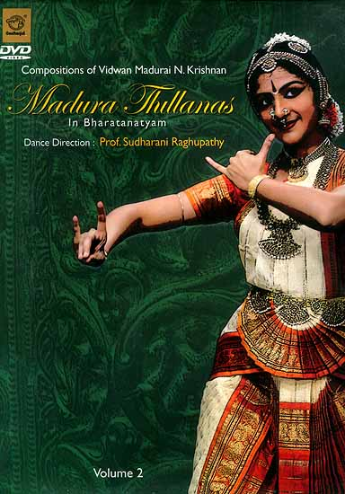 Madura Thillanas in Bharatanatyam (Volume 2) (DVD Video)