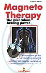 Magneto Therapy: The Miraculous Healing Power