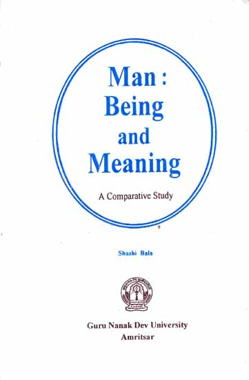 Man Being and Meaning