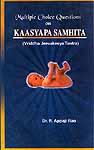 Multiple Choice Questions On Kaasyapa Samhita (Vriddha Jeevakeeya Tantra)