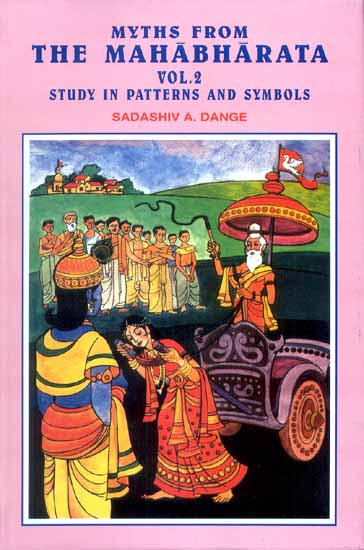 MYTHS FROM THE MAHABHARATA VOL. 2 (STUDY IN PATTERNS AND SYMBOLS)