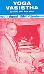 Yoga Vasistha (Vol. II: Utpatti - Sthiti - Upashama)