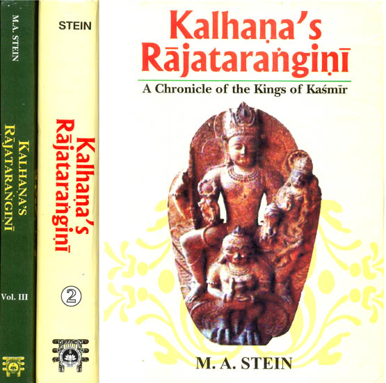 Kalhana's Rajatarangini (A Chronicle of the Kings of Kasmir)  in Three Volumes)
