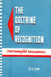 The Doctrine of Recognition (Pratyabhijna Philosophy): A Rare Book