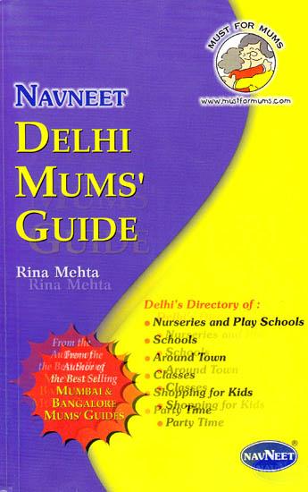 Delhi Mums Guide