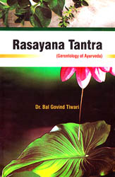 Rasayana Tantra (Gerontology of Ayurveda)