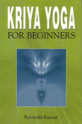 Kriya Yoga for Beginners