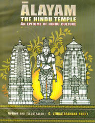 Alayam: The Hindu Temple (An Epitome of Hindu Culture)
