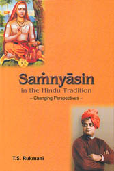 Samnyasin in the Hindu Tradition (Changing Perspectives): Containing Interviews with Many Sannayasis of Today