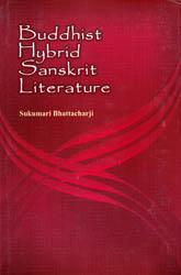 Buddhist Hybrid Sanskrit Literature