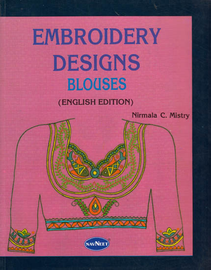 Saree Blouse Embroidery Designs Books Blouse Embroidery Designs