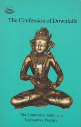The Confession of Downfalls - The Confession Sutra and Vajrasattva Practice