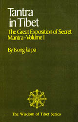 Tantra in Tibet – The Great Exposition of Secret Mantra-Volume I