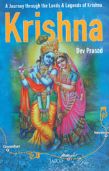 Krishna: A Journey Through the Lands and Legends of Krishna