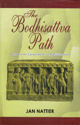The Bodhisattva Path – Based on the Ugrapariprccha, a Mahayana Sutra